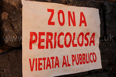 """Zona Pericolosa"" - probably just a warning about forest fires, but it's nice to think its something more exciting!"